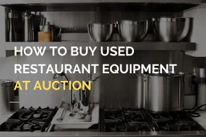Used Restaurant Equipment at Auction