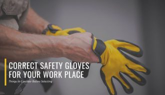 Correct Safety Gloves