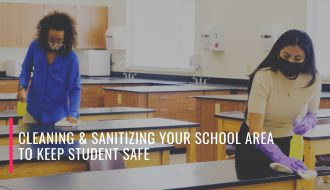 Cleaning & Sanitizing Your School Area